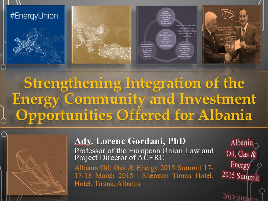 Strengthening Integration of the Energy Community and Investment Opportunities Offered for Albania